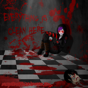 EVERYTHING IS CLEAN HERE by ValkyrieMuffin