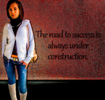 The road to success is always under construction by SandyCris91