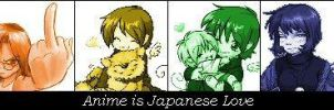 Anime is Japanese Love... by Firefly21405