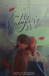 JUNGKOOK X OC // I'M HIS VAMPIRE WIFE by CHAEY04