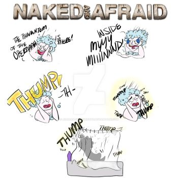 Naked and Afraid by AdorablyDangerous
