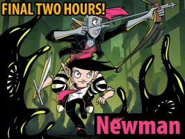 Last Two Hours of Newman Kickstarter! $1000 To Go! by Josh-Ulrich