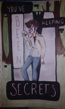 You've Been Keeping Secrets (Marble Hornets) by Bodhisattva2016