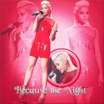 Because The Night by Galaxy-Love