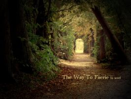 The Way to Faerie by serel