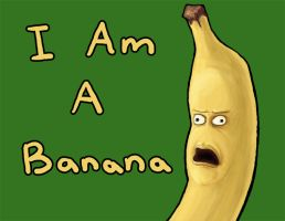 I Am A Banana by Vorgus