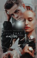 All That Matters 2 by mariannehemmings