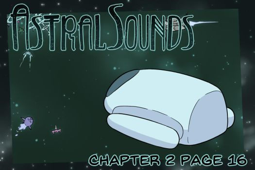 AstralSounds Chapter 2 Page 16 (Preview) by The-Snowlion