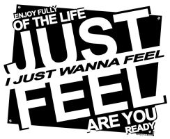 Just Feel by ygt-design