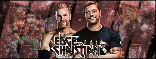 [SOTW] #9 Edge and Christian by L3wap