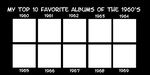 My Favorite Albums of the 1960's meme by JackHammer86