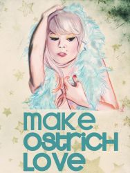 make ostrich love by archlove