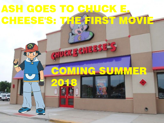 Ash Goes To Chuck E. Cheese's The First Movie by MollyHaleIsMyFriend