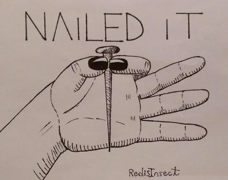 Nailed it (Inktober 31) by RedisInsect
