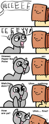 This happened to me this week by PaperBagPony