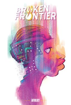 Broken Frontier anthology by TomRaney