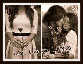 Love, Life and Lollipops  by EmilieBrown