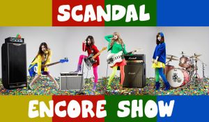 SCANDAL ENCORE SHOW by ichigo-ringo