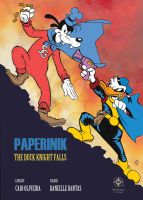 Paperinik - The Duck Knight Falls by soletine