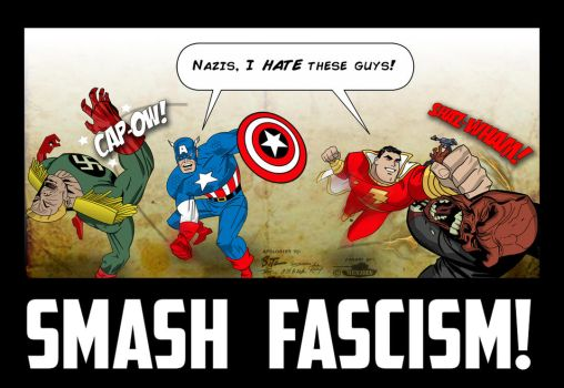 Smash Fascism - DC and Marvel by MenziesTank