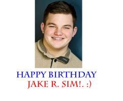 Happy Birthday Jake R. Sim!. by Nolan2001
