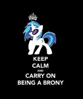 Keep calm and carry on being a brony-Vinyl Scratch by MissPolska