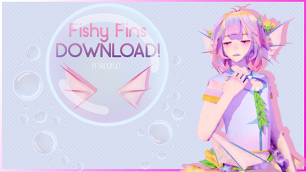 [MMD] Fishy Fins Download by ValyJelly