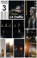 LA Traffic  |  Issue 3  |  Cover by scroll142