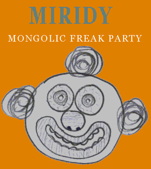 Miridy First Album Cover Mongolic Freak Party by Kreaten