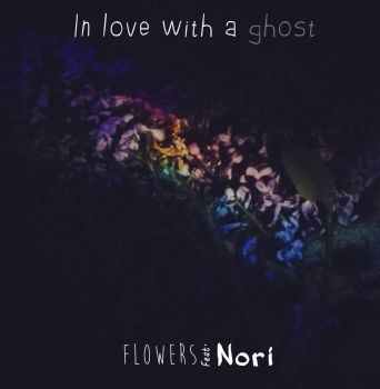 In love with a ghost - Flowers by Elisuk