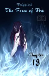 BG: The Force of Fire Chpt. 13 by Berende
