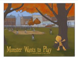 Monster Wants to Play... by dromens