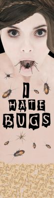 Skateboard Design -I HATE Bugs by ingrassiachristina