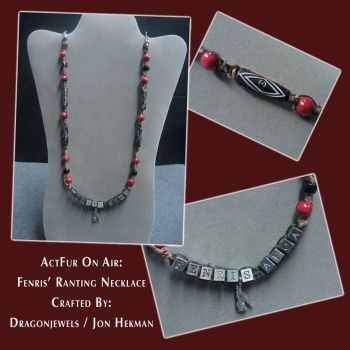 ActFurOnAir: Fenris' Ranting Necklace by dragonjewels