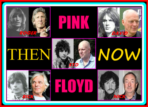 PINK FLOYD - Then And Now by SyddyGurl