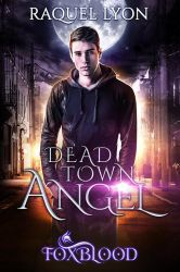 Dead Town Angel by RebeccaFrank