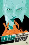 Die Another Day by MikeMahle