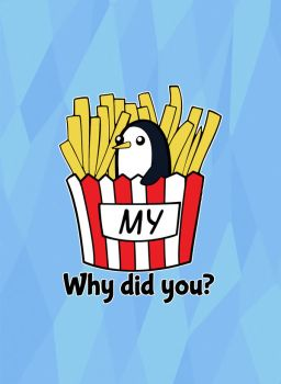 Why did you Gunt my fries? by TheHalfBloodPierrot