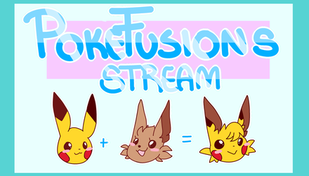 PokeFusion | Stream by MotherMinix