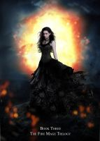 The Fire Mage Trilogy Book Three by KateBloomfield