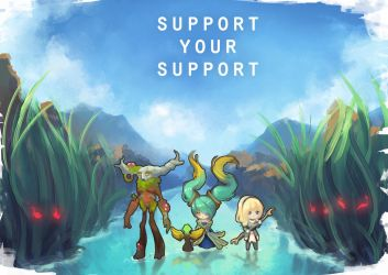 LoL - Support your Support by cubehero