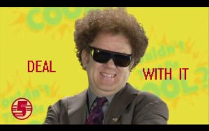 Dr. Steve Brule: Deal With It by mannymo777