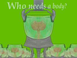 Who needs a body? by 100154anime