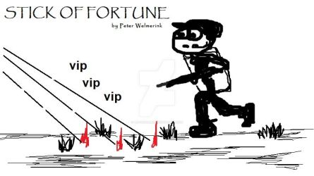 Stick of Fortune FIELD RUN by PetoriusRex