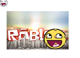 Roblox Is Epicness by mechadarkmewtwo
