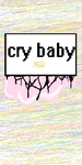 fan made Cry Baby Cover With Text by fluffycatjeff