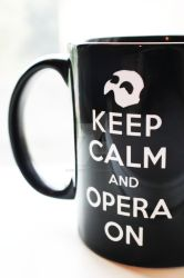 Keep Calm and Opera On Mug (FOR SALE) by OnlyOneWish123