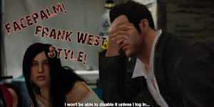 FACEPALM Frank West Style by SOLIDCAL
