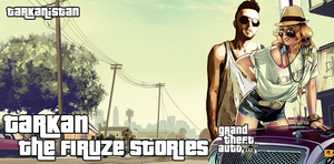Tarkan | The Firuze Stories GTA 5 by Tarkanistan