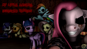 [DL] My Little Amnesia Enhanced Version by MythicSpeed